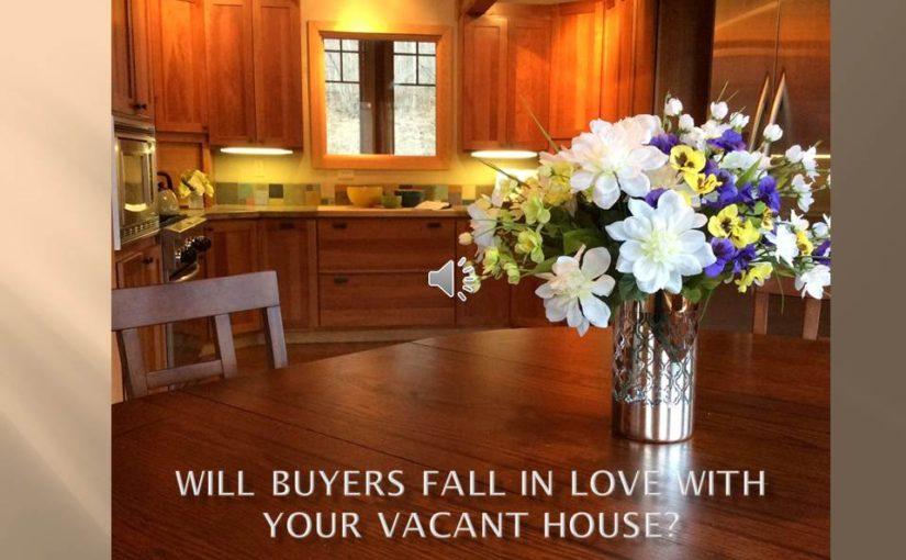 Will Buyers Fall in Love with your Vacan House?