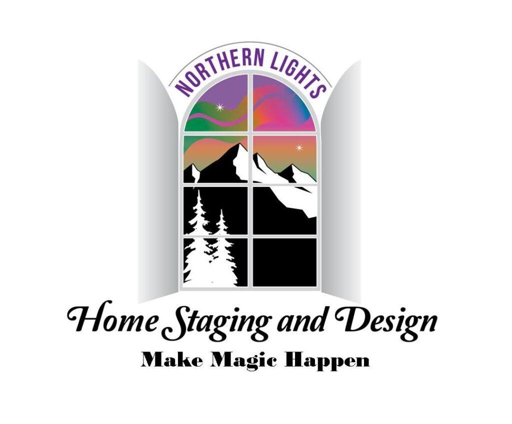 Northern Lights Home Staging and Design- Make Magic Happen