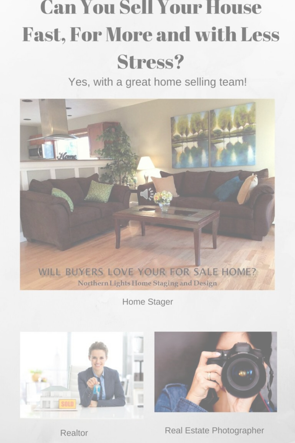 Home Sellers- Find Your Home Selling Team-Part 1: Find a Home Stager