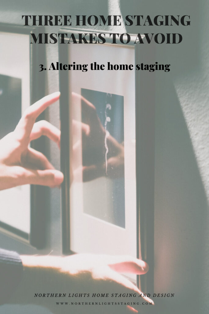 Three Home Staging Mistakes to Avoid