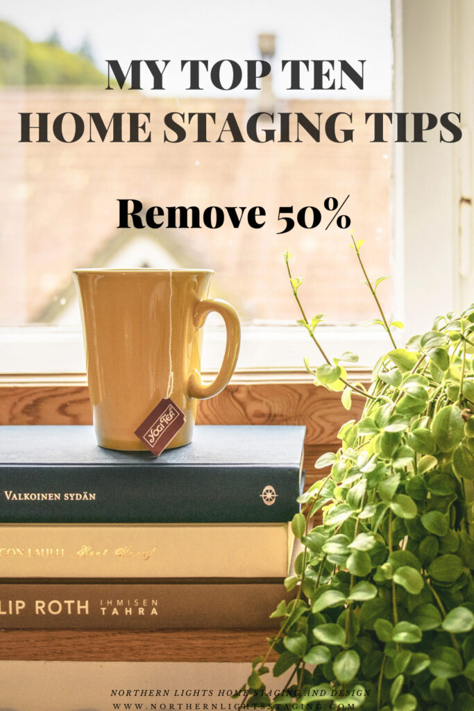 Top Ten Home Staging Tips- De-clutter and remove 50%