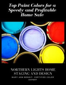 Top Paint Colors for a Speedy and Profitable Home Sale by Northern Lights Home Staging and Design