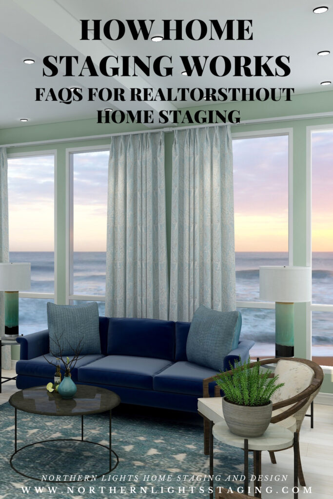 How Home Staging Works-FAQs for Realtor on Home Staging