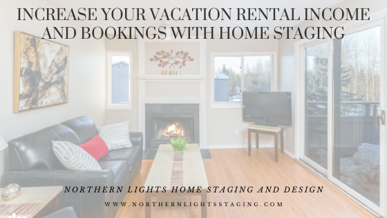 Increase your Vacation Rental Income and Bookings with Home Staging