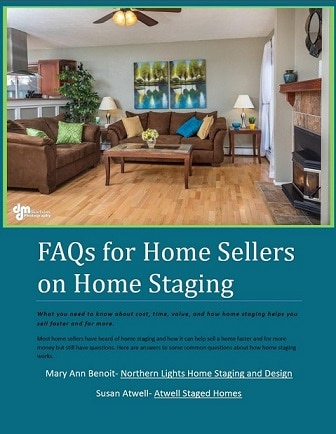FAQ's for Home Sellers on Home Staging- Northern Lights Home Staging and Design
