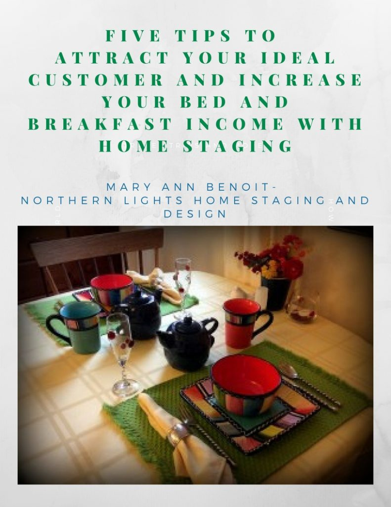 Increase Your Bed and Breakfast Income and Bookings and Attract Your Ideal Customer with Home Staging