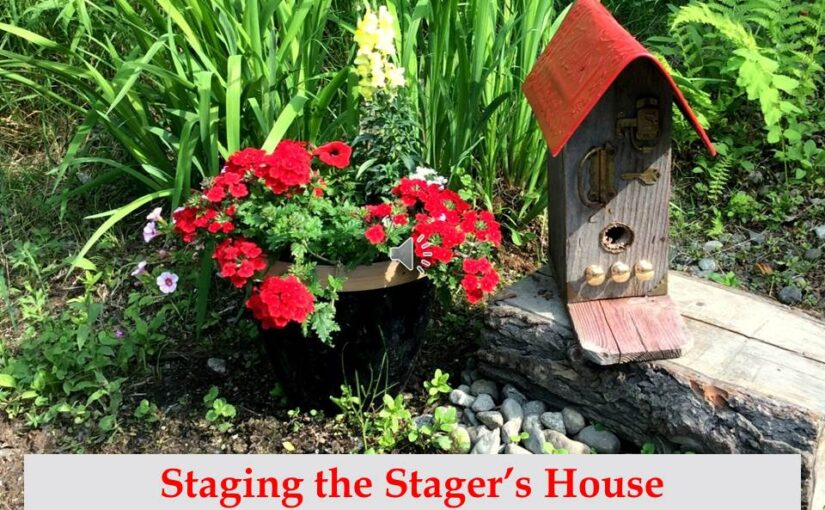 Staging the Stager's House