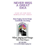 Northern Lights Home Staging and Design Newsletter