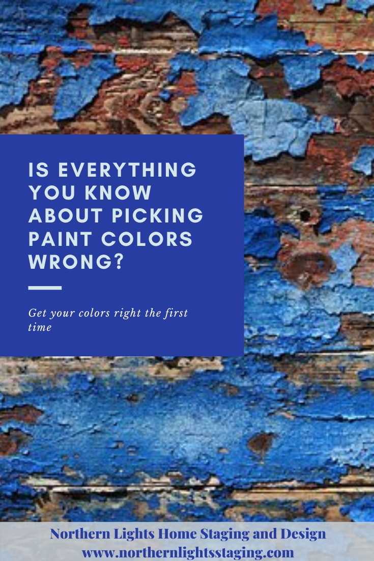 Is everything your know about picking paint colors wrong? Get your colors right the first time using the art and science of color. A certified color strategist uses color science to help you. #certifiedcolorstrategist #colorstrategy #colorscience #pickingpaint #paintcolors