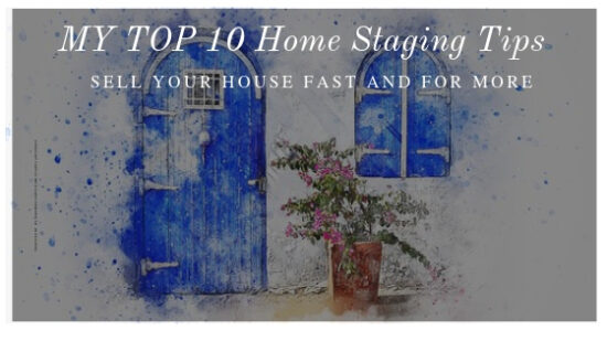My Top Ten Home Staging Tips #homestaging