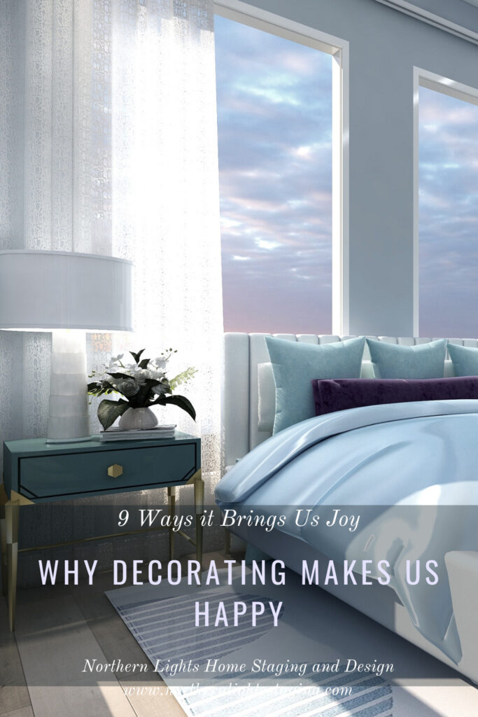 Why Decorating Makes Us Happy