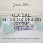 Inspiration photos and ideas o to get the look for Greek Interior Design from Northern Lights Home Staging and Design. We specialize in global Interior Design Styles. #edesigntribe #Interiordesign #edesign #bohemian #interiordecorating #homestyling #homedecor #homedesign #moderndecor #colorfuldecor #interiordecor #beautifulhomes #decorinspo #homeinspo #decorating #interiorstyle #homestyle #colorstrategy #colorconsultant #colortips #interiorcolor #global #greekstyle #greek