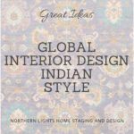 Inspiration photos and ideas o to get the look for Indian Interior Design from Northern Lights Home Staging and Design. We specialize in global Interior Design Styles. #edesigntribe #Interiordesign #edesign #bohemian #interiordecorating #homestyling #homedecor #homedesign #moderndecor #colorfuldecor #interiordecor #beautifulhomes #decorinspo #homeinspo #decorating #interiorstyle #homestyle #colorconsultant #colortips #interiorcolor #global #Indian #bohemian