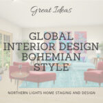 Inspiration photos and ideas o to get the look for Bohemian style Interior Design from Northern Lights Home Staging and Design. We specialize in global Interior Design Styles. #edesigntribe #Interiordesign #edesign #bohemian #interiordecorating #homestyling #homedecor #homedesign #moderndecor #colorfuldecor #interiordecor #beautifulhomes #decorinspo #homeinspo #decorating #interiorstyle #homestyle #colorconsultant #colortips #interiorcolor #global #boho #bohemian #bohemianstyle