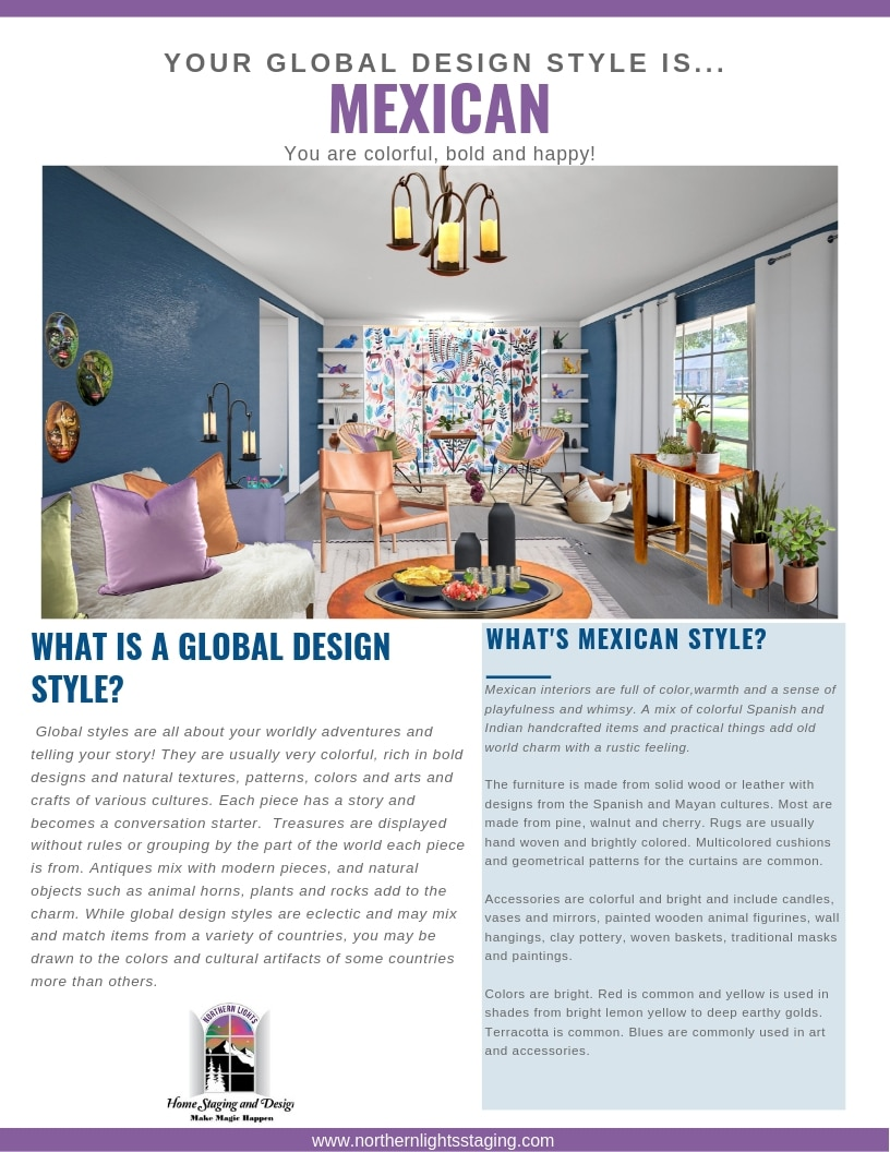 What's Your Global Design Style-Mexican. Mexican interiors are full of color, are welcoming, warm and there is often a sense of playfulness and whimsy. A mix of colorful, exotic Spanish and Indian handcrafted items and practical things add old world charm. Get the look with one of my full service edesign packages today. #globaldesign #mexican Interiordesign #edesign #mexicandecor#mexicanstyle