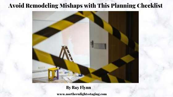 Avoid Remodeling Mishaps with This Planning Checklist by Ray Flynn for Northern Lights Home Staging and Design. #remodeling #home #remodlingtips #interiordesignImage is House Renovation Concept by roungroat