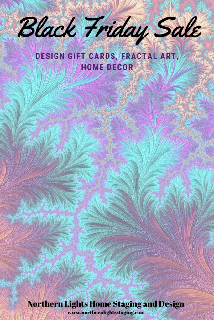 Black Friday Sales on Interior Design online consultations, fractal art home decor and global style rugs.#blackfriday #homedecor #sale #fractalart #designgiftcard