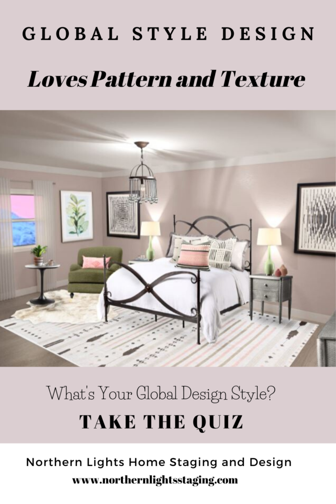 10 Reasons to Love Global Style Interior Design. Global Style Interior Design is colorful, eco-friendly,, full of texture and pattern, celebrates artisans, culture and history, connects to the outdoors and tells your story.