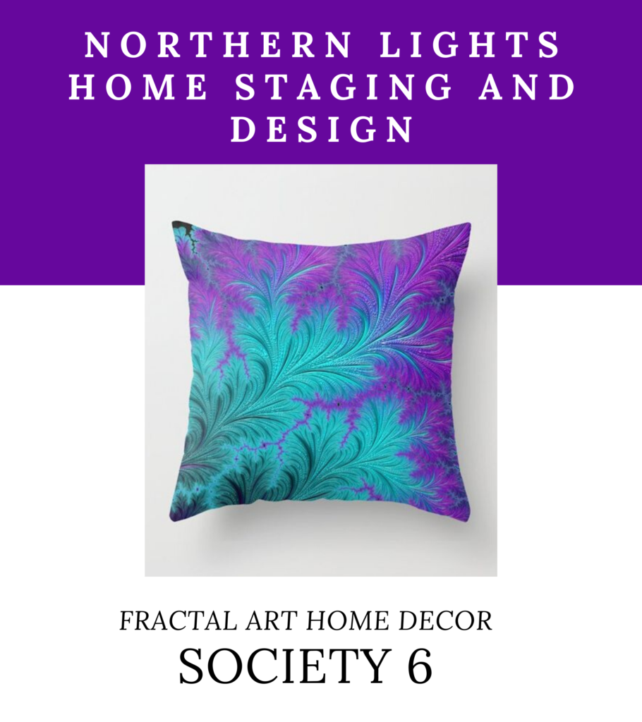Northern Lights Home Staging and Design on Society 6- Fractal Art Home Decor