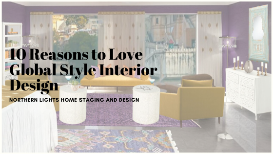 10 Reasons to Love Global Style Interior Design