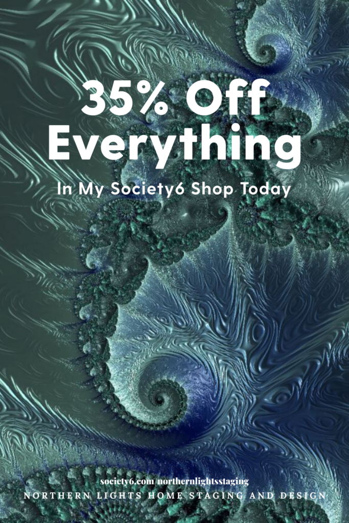 President's Day sale on Fractal Art by Northern Lights Home Staging and Design at Northernlightsstaging on Society6.