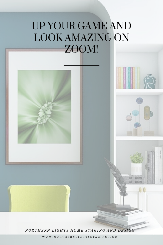 Up Your Game and Look Amazing on Zoom with a designer created virtual background to use for work or parties by Northern Lights Home Staging and Design.