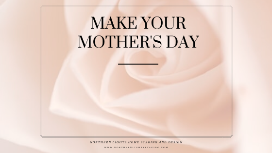 Make Your Mother's Day