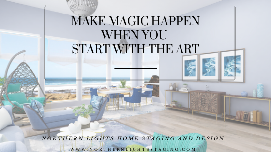 Make Magic Happen When You Start with the Art