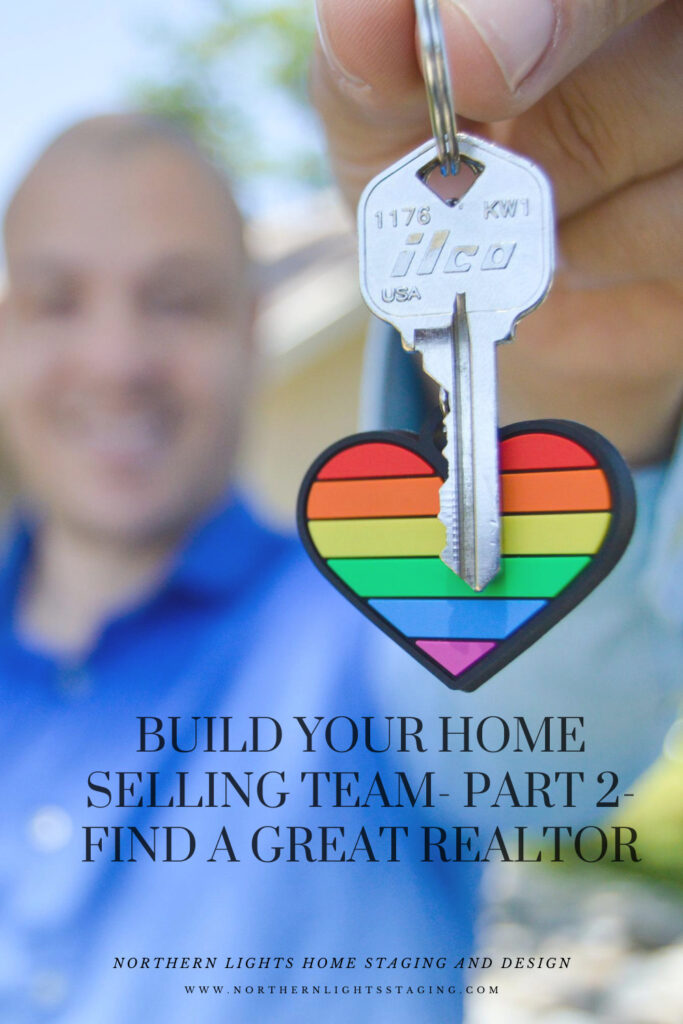 Build Your Home Selling Team Part 2- Find a Great Realtor