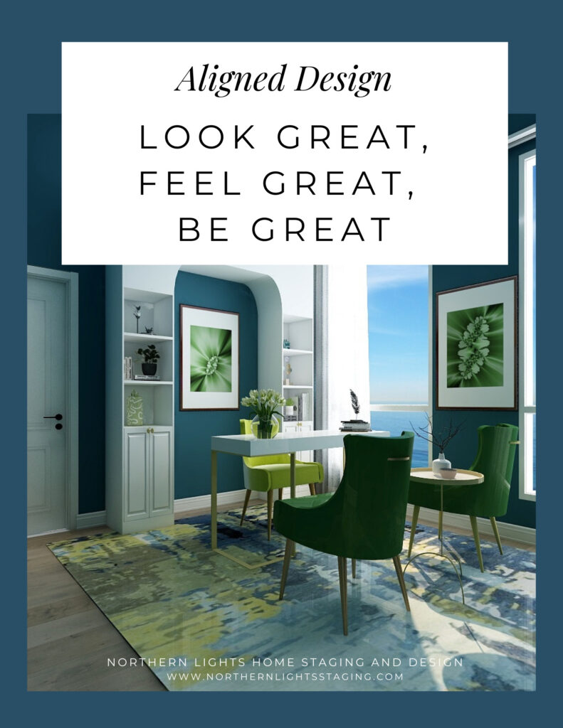 Aligned Design- Make Look Great, Feel Great, Be Great