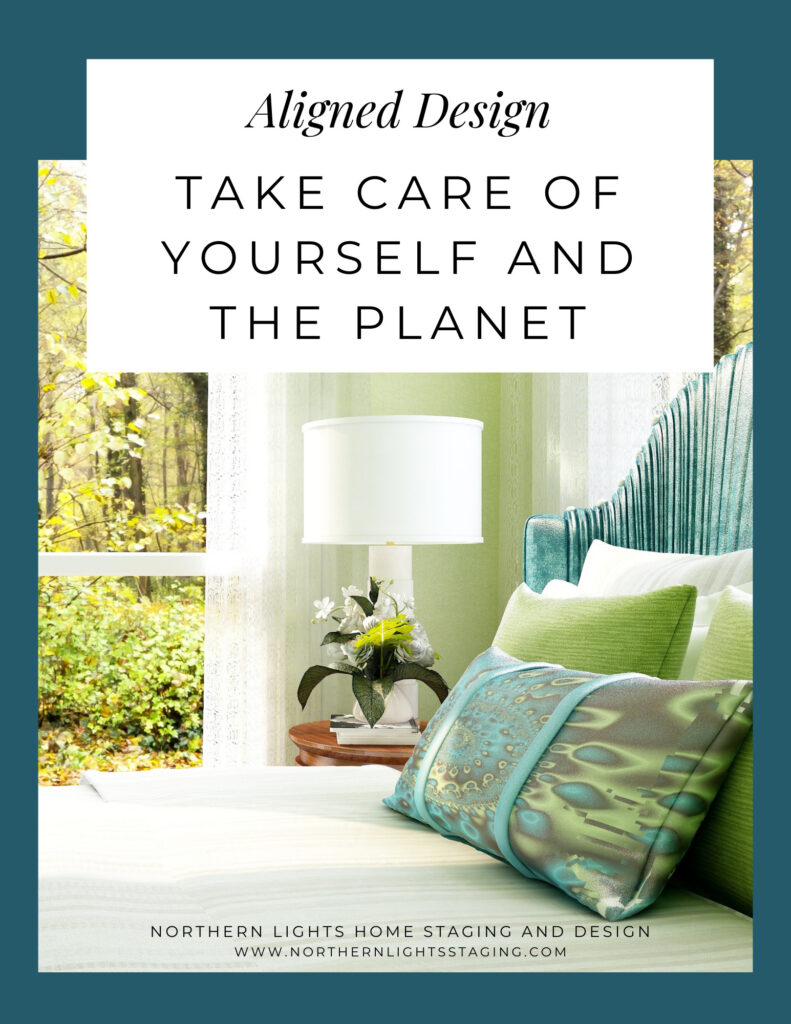 Aligned Design- Take Care of Yourself and the Planet