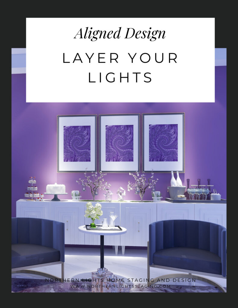 Aligned Design- Layer Your Lights