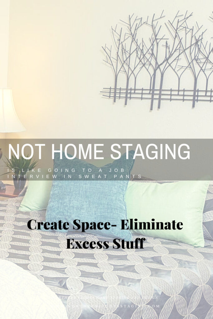 Not Home Staging is like Going to a Job Interview in Sweatpants