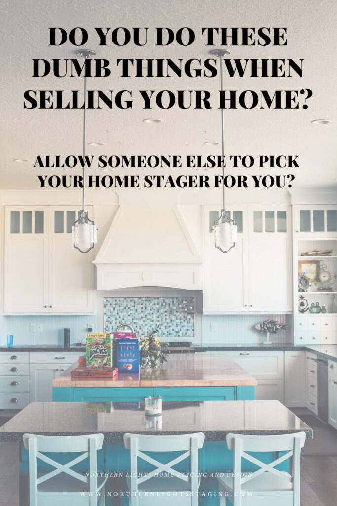 Do You Do These Dumb Things When Selling Your Home