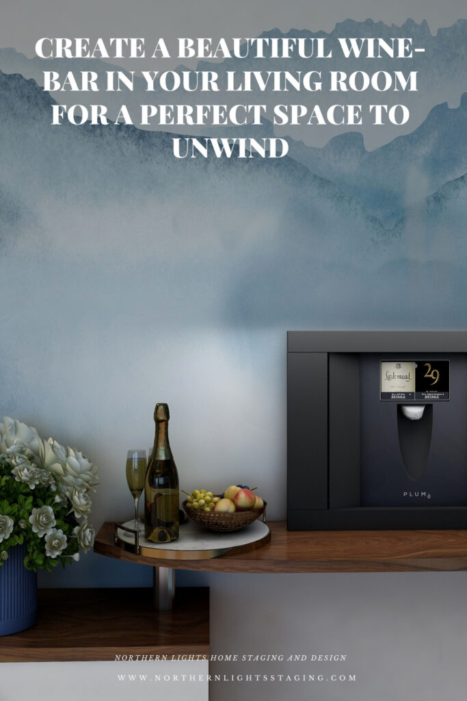 Create a Beautiful Wine-Bar in Your Living Room for a Perfect Space to Unwind