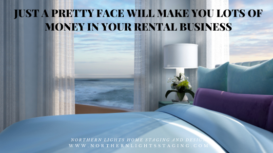 Just a Pretty Face Will Make You Lots of Money in Your Rental Business