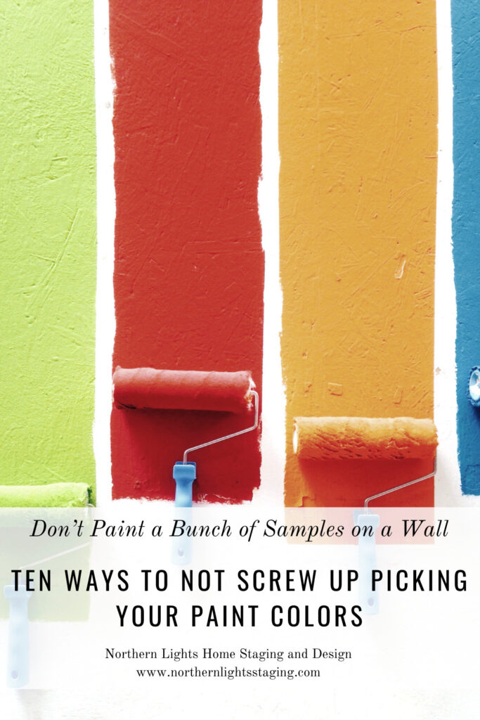 Ten Ways To Not Screw Up Picking Your Paint Colors