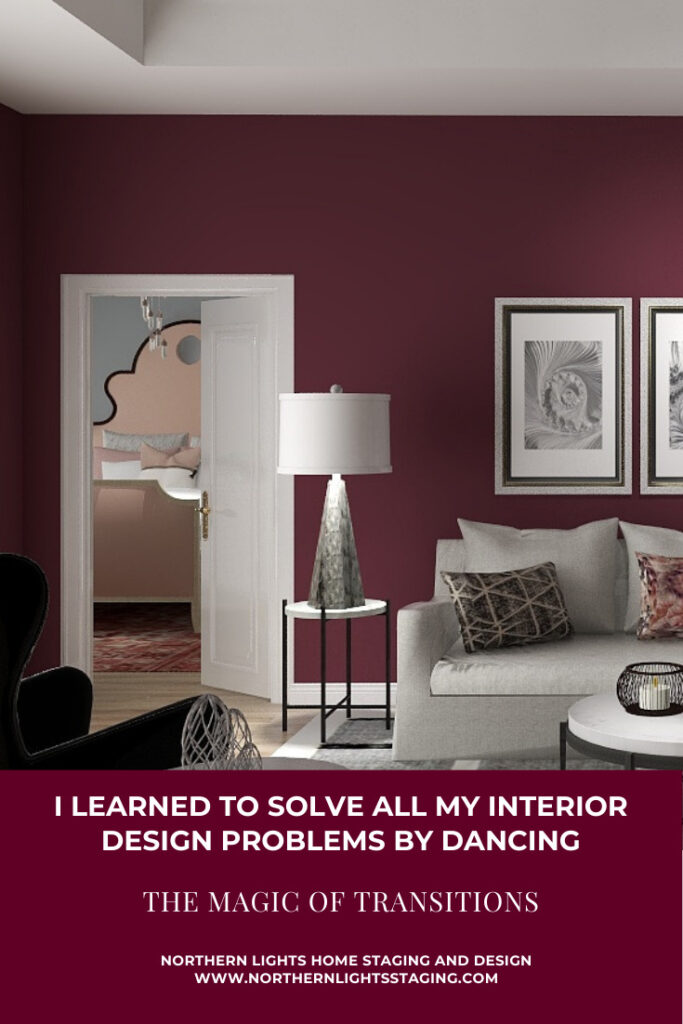 I Learned To Solve All My Interior Design Problems by Dancing- The Magic of Transitions
