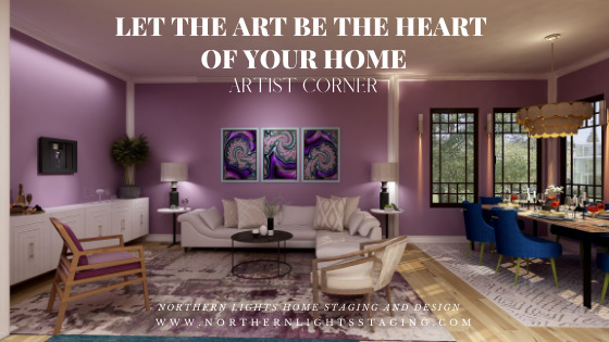 Let the Art be the Heart of Your Home
