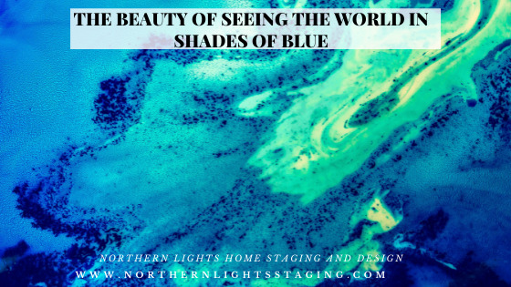 The Beauty of Seeing the World in Shades of Blue
