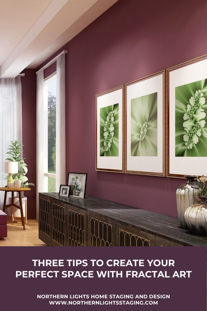 Three Tips to Create Your Perfect Space With Fractal Art