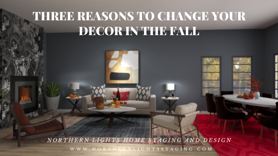 Three Reasons to Change Your Decor in the Fall